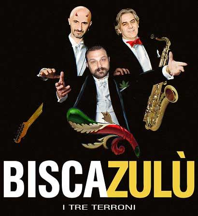 Cover: BISCAZULU' - I tre terroni